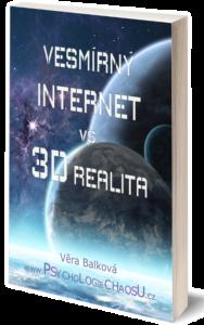 Vesmírný internet versus 3D realita